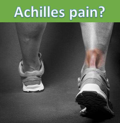 Achilles Pain?